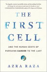 "<p class=""p2""><strong>Title:</strong> <em>The First Cell and the Human Costs of Pursuing Cancer to the Last</em></p>